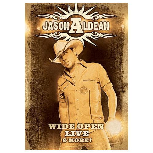 Jason Aldean: Wide Open Live and More (2009)