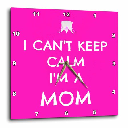 State Pink Wall Clock (3dRose I cant keep calm Im a Mom, hot pink, white, Wall Clock, 13 by 13-inch)