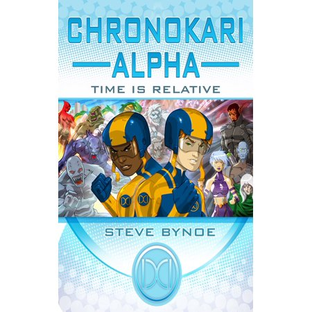 Chronokari Alpha: Time is Relative - eBook (Time And Relative Dimension In Space T Shirt)