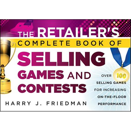 The Retailer's Complete Book of Selling Games and Contests - eBook