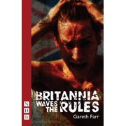 Britannia Waves the Rules (NHB Modern Plays) - eBook