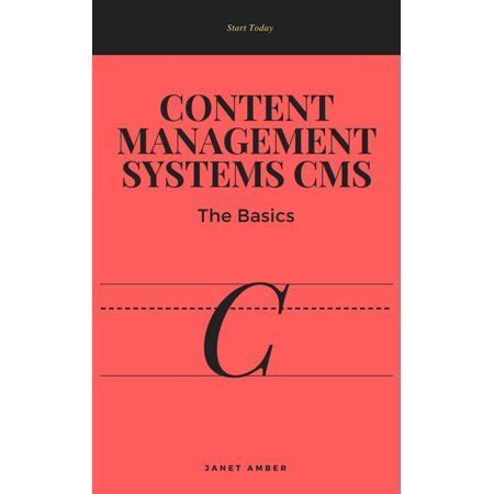 Content Management Systems CMS: The Basics -