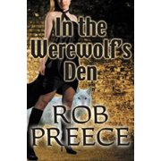 In the Werewolf's Den: The Return of Magic Plague - eBook