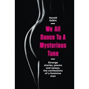 We All Dance To A Mysterious Tune - eBook