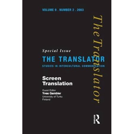 Screen Translation  Special Issue Of The Translator  Volume 9 2  2003