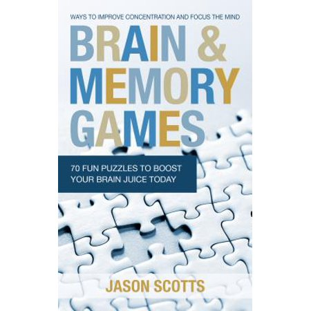 Brain and Memory Games: 70 Fun Puzzles to Boost Your Brain Juice Today - - Brain Juice Halloween