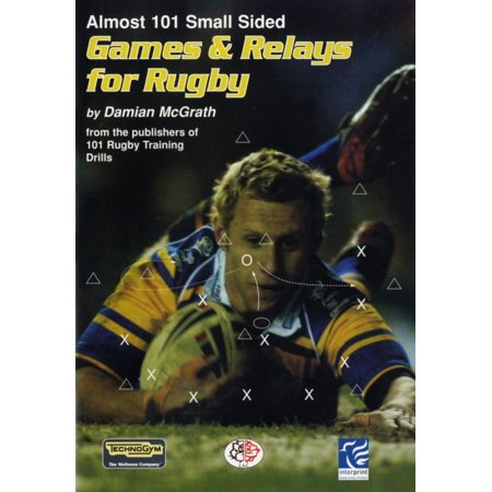 Almost 101 Small Sided Games and Relays for Rugby - Relay Games