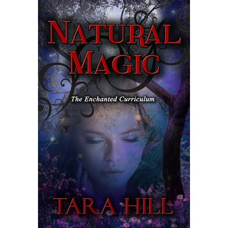 Natural Magic: The Enchanted Curriculum Series - eBook