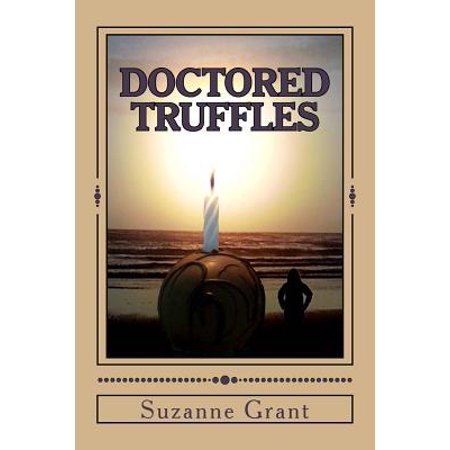 Doctored Truffles: A Mystery Novel