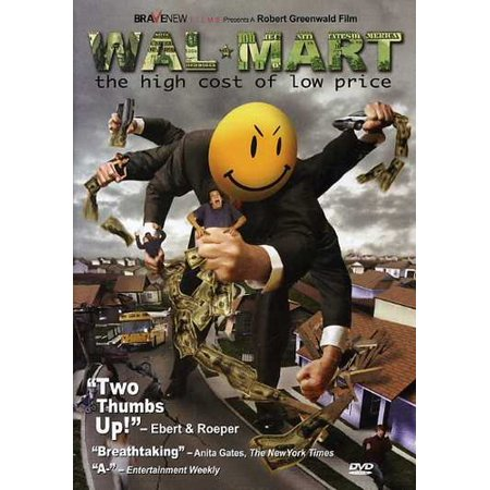 Wal-Mart: The High Cost of Low Price (DVD) (Walmart The High Cost Of Low Prices Facts)