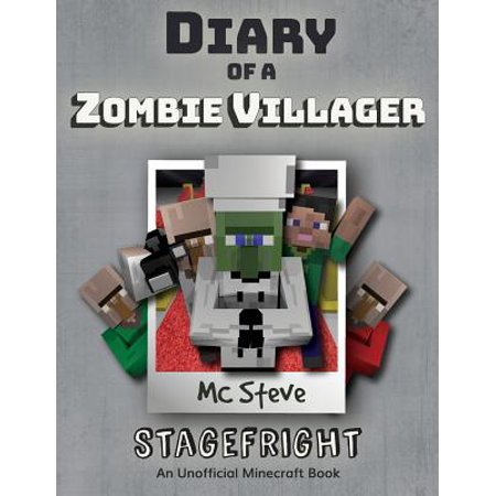 Diary of a Minecraft Zombie Villager : Book 2 - Stagefright