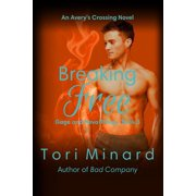 Breaking Free : Gage and Nova Trilogy Book 3