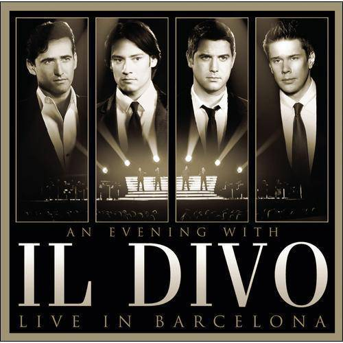 An Evening With Il Divo: Live In Barcelona (CD/DVD)