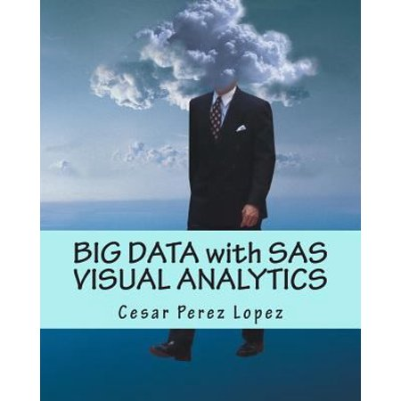 Big Data With Sas Visual Analytics