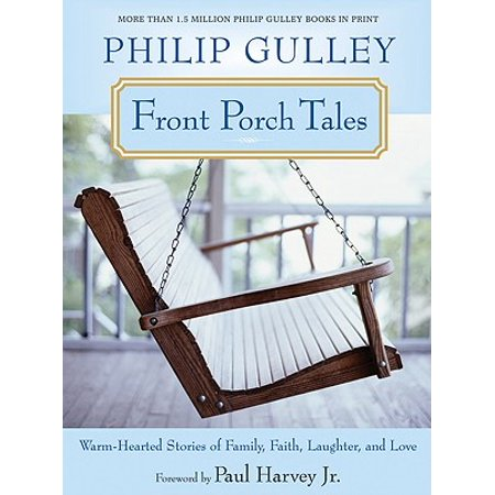 Front Porch Tales : Warm-Hearted Stories of Family, Faith, Laughter, and Love](Decorating Front Porch For Halloween)