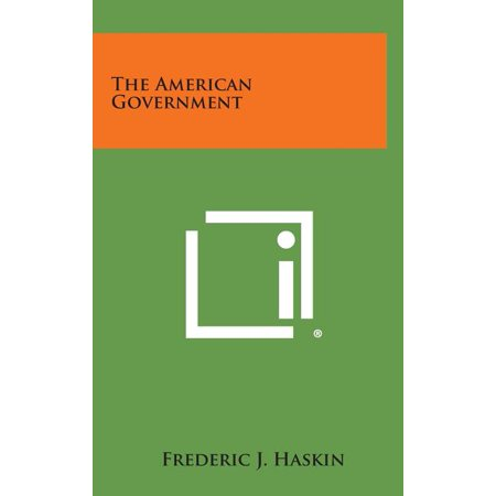 The American Government -  Literary Licensing