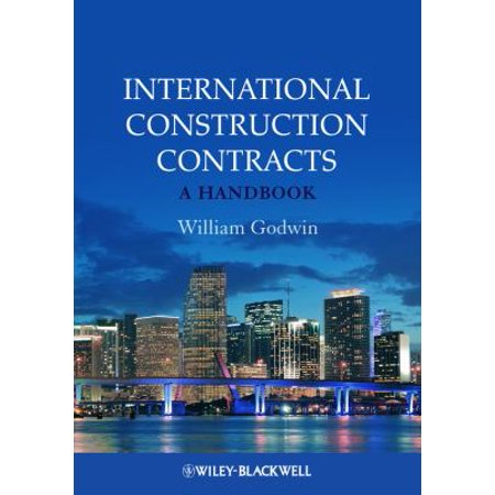 International Construction Contracts: With Commentary on the FIDIC Design-Build Forms