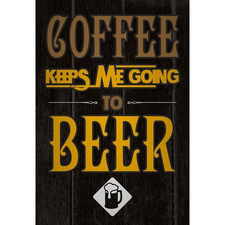 Fun Beer Mugs (Coffee Keeps Me Going To Beer Print Beer Mug Picture Drinking Fun Funny Humor Bar Wall Decoration)