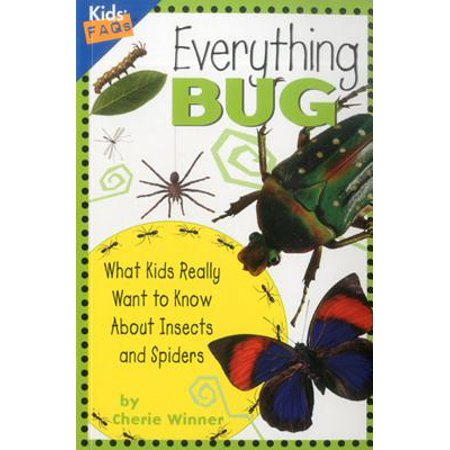 Everything Bug : What Kids Really Want to Know about Insects and Spiders](Halloween Spider Songs For Children)