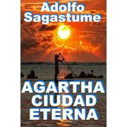 Agartha Ciudad Eterna - eBook