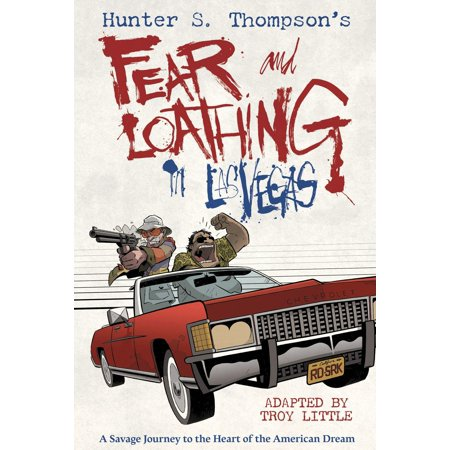 Hunter S. Thompson's Fear and Loathing in Las