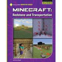 21st Century Skills Innovation Library: Unofficial Guides Junior: Minecraft: Redstone and Transportation (Paperback)