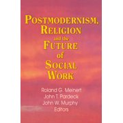 Postmodernism, Religion, and the Future of Social Work - eBook