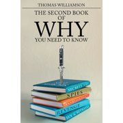 The Second Book of Why - You Need to Know (Paperback)