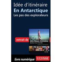 Ide d'itinraire en Antarctique - les pas des explorateurs - eBook