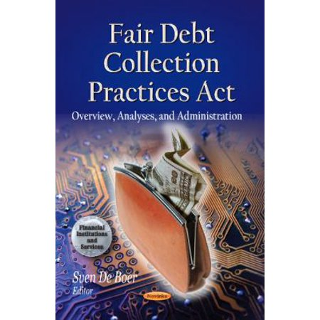 Fair Debt Collection Practices ACT (Fair Debt Collection Practices Act Credit Reporting)