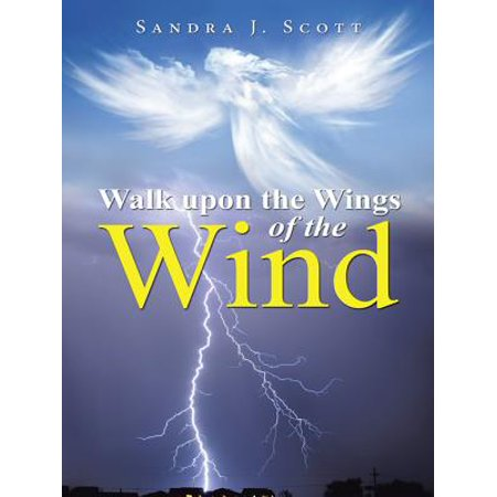 Walk Upon the Wings of the Wind - eBook