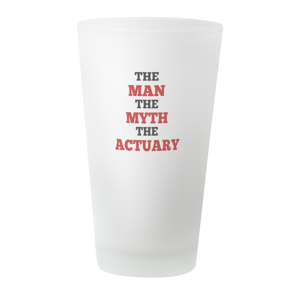 CafePress The Man The Myth The Actuary Pint Glass, Drinking Glass, 16 oz. CafePress by