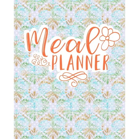 Meal Planner: Food Planner with Grocery List: Weekly Menu Planner - Hydrangea Flower Cover (Paperback)