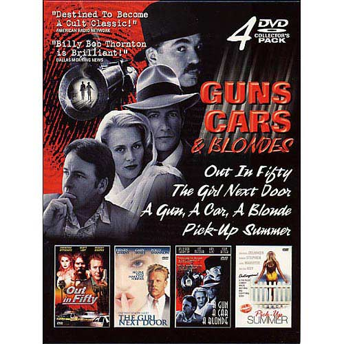 Guns, Cars & Blondes: Out In Fifty / The Girl Next Door / A Gun, A Car, A Blonde / Pick-Up Summer