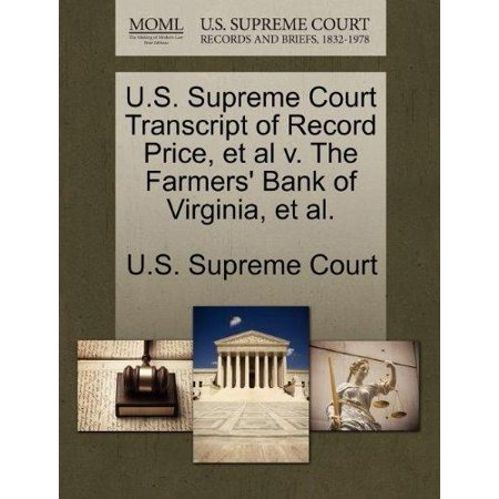 U S  Supreme Court Transcript Of Record Price  Et Al V  The Farmers Bank Of Virginia  Et Al
