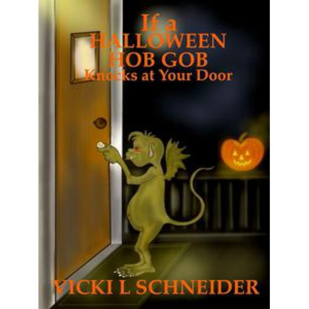 If a Halloween Hob Gob Knocks at Your Door - eBook