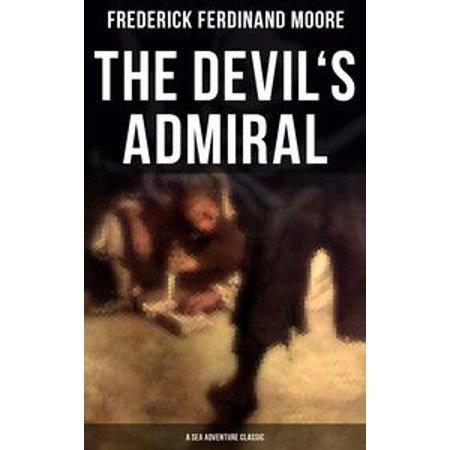 The Devil's Admiral (A Sea Adventure Classic) - - Admiral Classic Wall