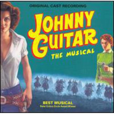 - Johnny Guitar: The Musical