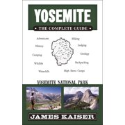 Yosemite: The Complete Guide : Yosemite National Park - Paperback