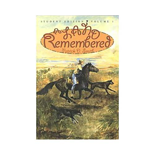 A Land Remembered: A Novel