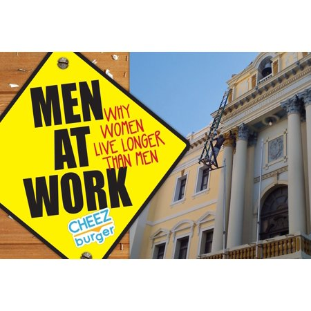 Men At Work : Why Women Live Longer Than Men