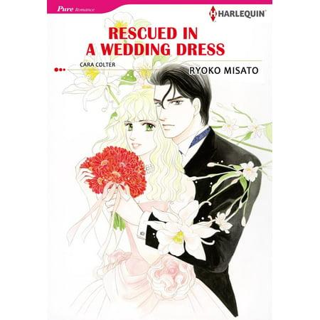 RESCUED IN A WEDDING DRESS (Harlequin Comics) - eBook (Harlequin Dress)