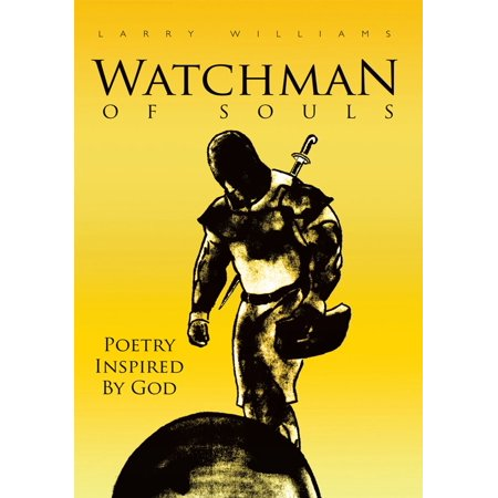 Watchman of Souls - eBook (The Village Watchman By Terry Tempest Williams)