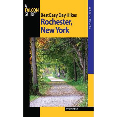 Best Easy Day Hikes Rochester, New York - eBook (Best Hiking Rochester Ny)