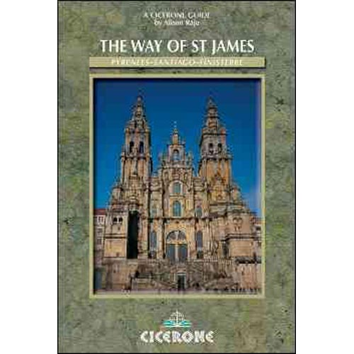 The Way of Saint James: Pyrenees-Santiago-Finisterre