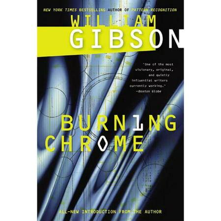 Burning Chrome by