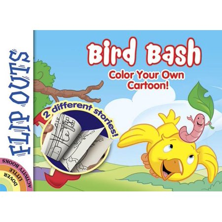 Flip Outs -- Bird Bash : Color Your Own
