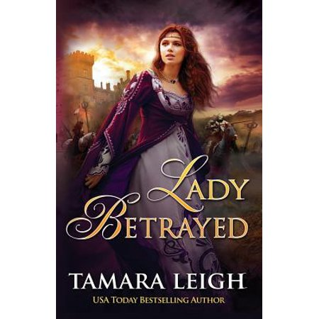 Lady Betrayed : A Medieval Romance (Medieval Lady)