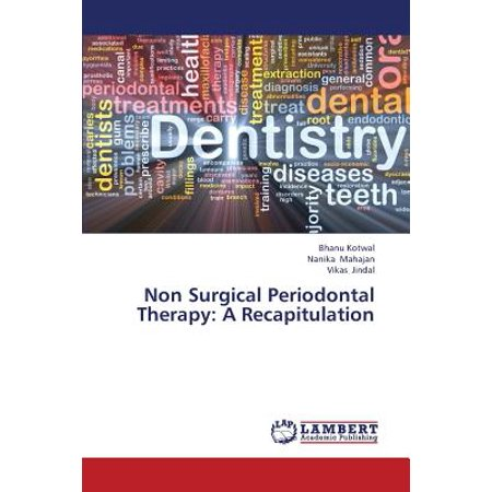 - Non Surgical Periodontal Therapy : A Recapitulation