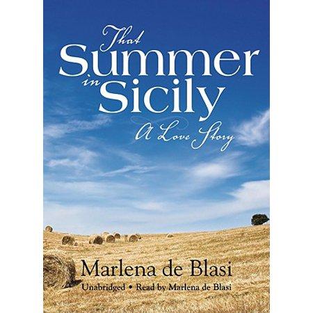 That Summer In Sicily (That Summer In Sicily Marlena De Blasi)